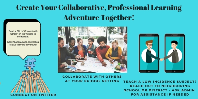 Create Your Collaborative, Professional Learning Adventure Together!