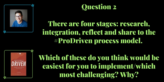 Question 2 August 11th Professionally Driven