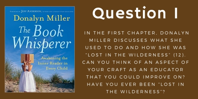 Question 1 The Book Whisperer October 14th