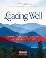 Leading Well by Lucy Calkins