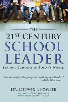 The 21st Century School Leader