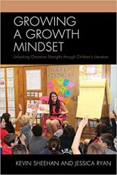 Growing a Growth Mindset Unlocking Character Strengths through Children's Literature