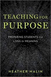 Teaching for Purpose Preparing Students for Lives of Meaning