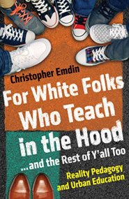 book - For White Folk Who Teach in the Hood